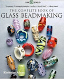 Complete Glass Beadmaking